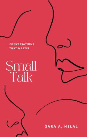 Small Talk 💬 by Sara91Helal