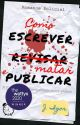 Como escrever, matar e publicar [Vencedor do Wattys2020] by