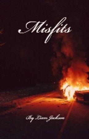 misfits by LJ_Writes_2181
