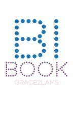 Bi Book ✔️ by grace2LAMS