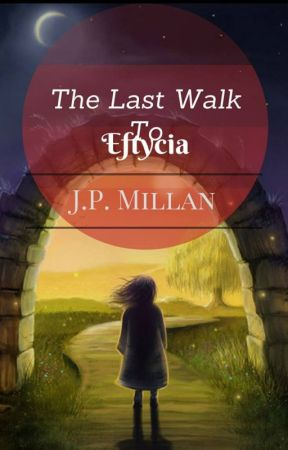 The Last Walk To Eftycia by Janapearl_