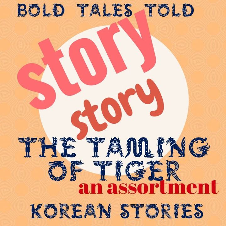 The first is a creation story of the princess who lost her sacred golden jeweled fish in the mud of Korean and the Guard of the West, Tiger finds the jeweled fish while building up Korea
