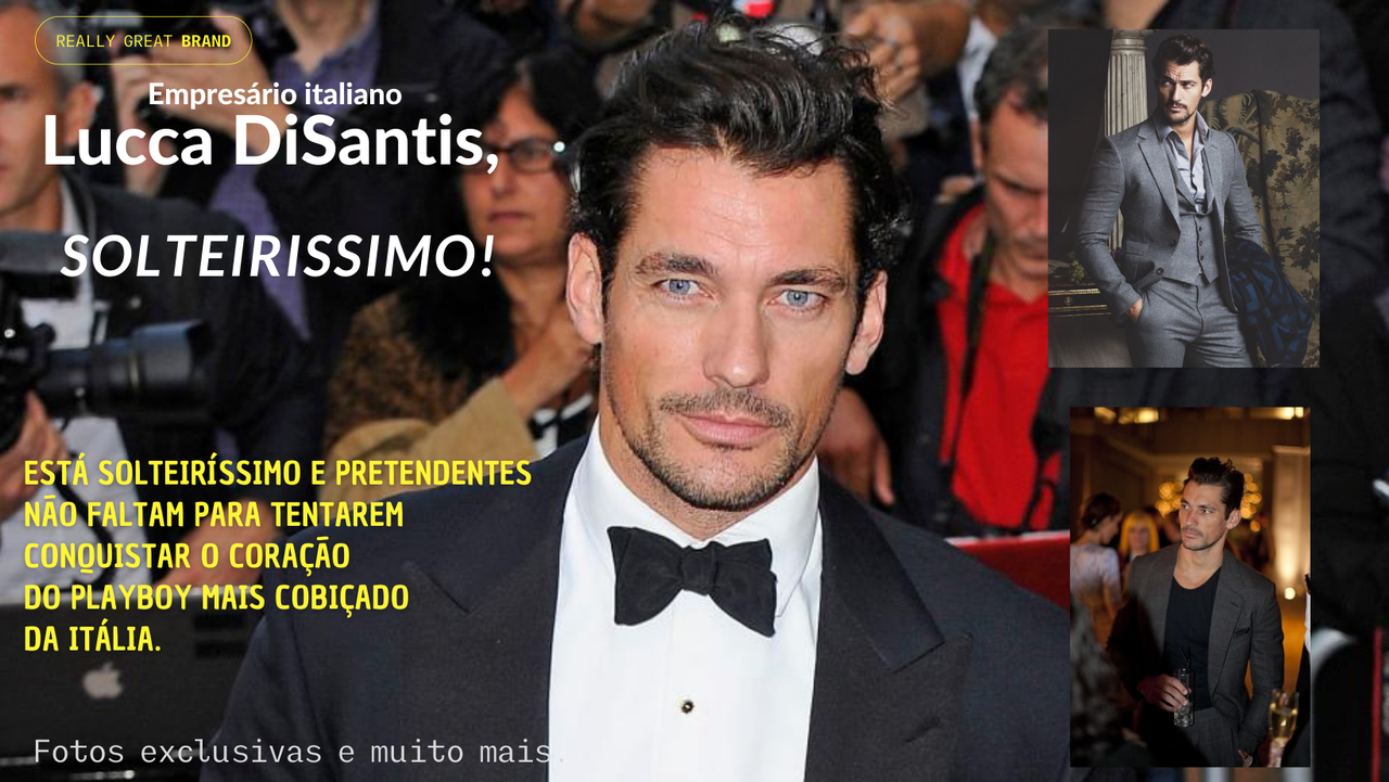 Empresário italiano Lucca DiSantis, está solteiríssimo e pretendentes não faltam para tentarem conquistar o coração do playboy mais cobiçado da Itália