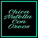 ChicaNutellaConOreos