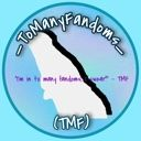 _ToManyFandoms_